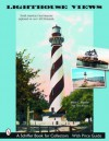 Lighthouse Views: The United States' Best Beacons, as Captured on Over 400 Postcards - Mary L. Martin, Tina Skinner