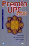 Premio UPC 2000 Novela Corta de Ciencia Ficción - Javier Negrete, José Antonio Cotrina, José Luis Zárate, Vladimir Hernández