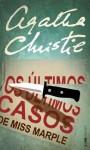 Os Últimos Casos de Miss Marple (Portuguese Edition) - Agatha Christie