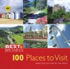 Best of Britain's 100 Places to Visit: Great Days Out for All the Family - A.A. Publishing, A.A. Publishing