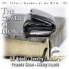 The Power of Money (Audio) - Bill Hybels, Timothy Keller, Francis Chan, Nancy Beach