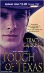 Touch of Texas - Tracy Garrett