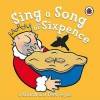 Sing A Song Of Sixpence (Touch & Feel Rhymes) - Ronne Randall, Emma Dodd