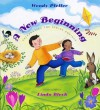 A New Beginning: Celebrating the Spring Equinox - Wendy Pfeffer, Linda Bleck