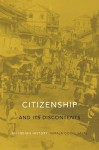 Citizenship and Its Discontents: An Indian History - Niraja Gopal Jayal