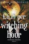 £6.19 per Witching Hour - Joanna Mazurkiewicz