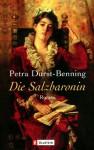Die Salzbaronin - Petra Durst-Benning