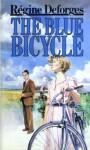 The Blue Bicycle - Régine Deforges