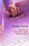 Triplets Found (Spotlight) - Judy Duarte, Karen Rose Smith, Lynda Sandoval