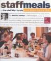 Staff Meals from Chanterelle - David Waltuck