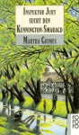 Inspektor Jury sucht den Kennington-Smaragd (Richard Jury Mystery, #3) - Martha Grimes, Uta Goridis
