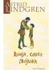 Ronja, córka zbójnika - Anna Węgleńska, Astrid Lindgren