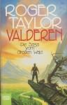 Valderen (Die Saga vom großen Wald, #2) - Roger Taylor, Rainer Schumacher