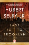 Last Exit to Brooklyn: A Novel - Hubert Selby Jr.