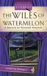 The Wiles of Watermelon - Lynette Sowell
