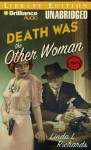 Death Was the Other Woman - Linda L. Richards, Joyce Bean