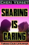Sharing is Caring (Taboo Club Universe) - Cheri Verset