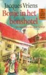 Bonje in het Bonshotel - Jacques Vriens
