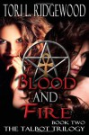 Blood and Fire - Tori L. Ridgewood