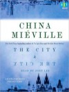 The City & the City - China Miéville, John Lee