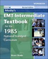 Workbook to Accompany Mosby's EMT-Intermediate Textbook for the 1985 National Standard Curriculum: Revised Edition - Bruce R. Shade