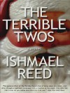 The Terrible Twos - Ishmael Reed