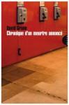 Chronique d'un meurtre annoncé (La très petite collection) (French Edition) - David Grann, Damien Aubel
