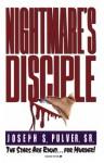 Nightmare's Disciple - Joseph S. Pulver Sr.