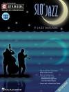 Slo' Jazz: 9 Jazz Ballads [With CD (Audio)] - Mark Taylor