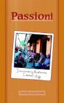 Passioni: Documenting Authentic Italian Life - Joanna Walsh