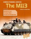 Armored Personnel Carriers: The M113 (War Machines) - Michael Green, Gladys Green