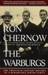 The Warburgs: The Twentieth-Century Odyssey of a Remarkable Jewish Family - Ron Chernow