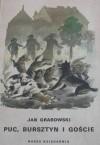 Puc, Bursztyn i goście - Jan Grabowski