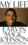 Magic Johnson: My Life - Earvin Johnson, William J. Novak