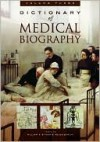 Dictionary of Medical Biography, Volume 3: H-L - W.F. Bynum, Helen Bynum