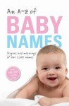 An A-Z of Baby Names - Patrick Hanks