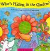 Who's Hiding in the Garden? - Jenny Tulip