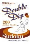 Will Shortz Presents Double Dip Sudoku: 200 Medium Puzzles - Will Shortz