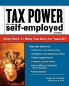 Tax Power for the Self-Employed: Straightforward Advice from an Expert - James Parker