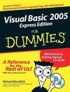 Visual Basic 2005 Express Edition for Dummies - Richard Mansfield