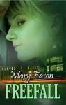 Freefall - Mary Eason