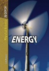 Energy (Physical Science In Depth) - Carol Ballard, Sally Morgan, Alfred J. Smuskiewicz, David L. Dreier