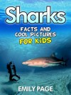 Sharks: Cool Shark Pictures And Facts For Kids - Emily Page