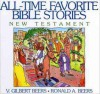 All-Time Favorite Bible Stories of the New Testament - V. Gilbert Beers, Daniel J. Hochstatter, Ronald A. Beers