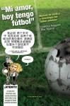 Mi amor, hoy tengo fútbol: manual de táctica y estrategia de fútbol amateur - Federico Reggiani, Max Aguirre
