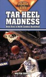 Tar Heel Madness: Great Eras in North Carolina Basketball - Wilton Sharpe