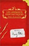 Les Animaux Fantastiques - Newt Scaander, J.K. Rowling