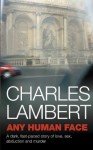 Any Human Face - Charles Lambert