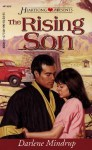 The Rising Son (Heartsong Presents #243) - Darlene Mindrup
