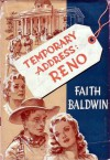 Temporary Address: Reno - Faith Baldwin